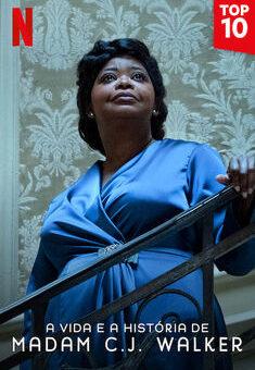 A Vida e a História de Madam C.J. Walker 1ª Temporada Completa