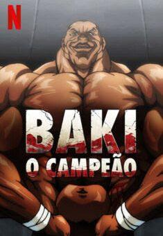 Baki – O Campeão Baki: O Campeão 1ª Temporada Completa
