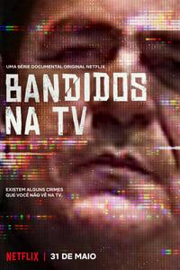 Bandidos na TV 1ª Temporada Completa