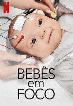 Bebês em Foco 1ª Temporada Completa