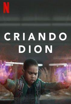 Criando Dion 1ª Temporada Completa