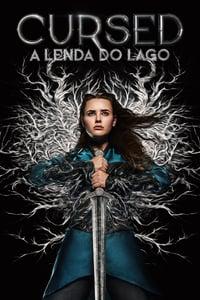 Cursed: A Lenda do Lago 1ª Temporada Completa