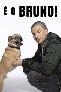 É o Bruno! 1ª Temporada Completa