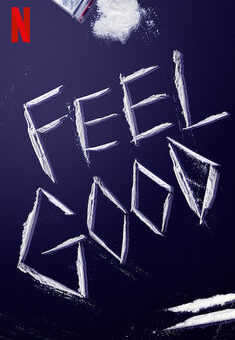 Feel Good 1ª Temporada Completa