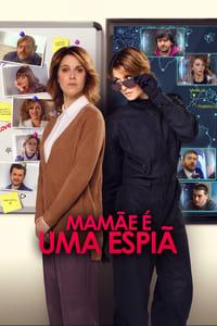 Mamãe É Uma Espiã