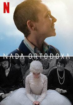 Nada Ortodoxa 1ª Temporada Completa