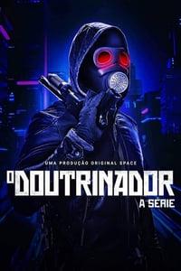 O Doutrinador 1ª Temporada Completa