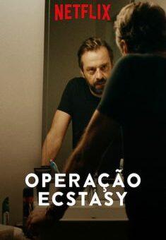 Operação Ecstasy 1ª Temporada Completa