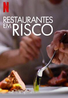 Restaurantes em Risco 1ª Temporada Completa
