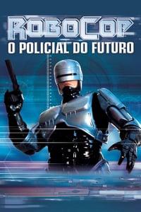 Trilogia RoboCop – O Policial do Futuro