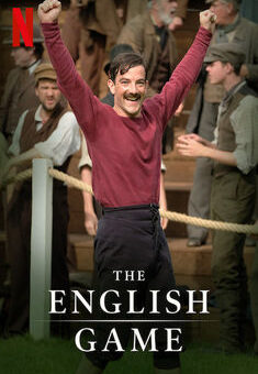 The English Game 1ª Temporada Completa