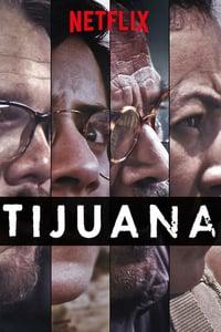 Tijuana 1ª Temporada Completa
