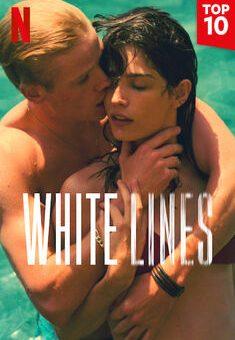 White Lines 1ª Temporada Completa