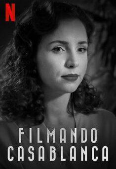 Filmando Casablanca