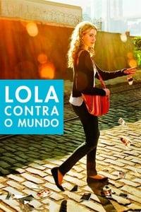 Lola Contra o Mundo