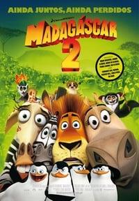 Madagascar 2 – A Grande Escapada