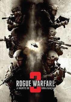 Rogue Warfare 3: A Morte de uma Nação