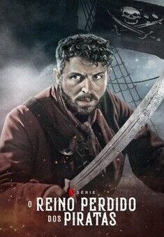 O Reino Perdido dos Piratas 1ª Temporada Completa