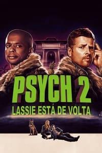 Psych 2: Lassie está de Volta