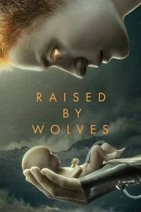 Raised by Wolves – 1ª Temporada Completa