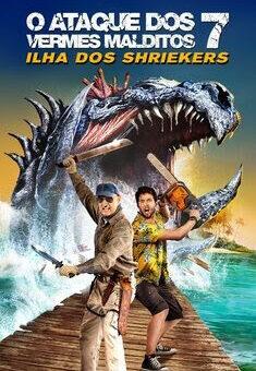 O Ataque dos Vermes Malditos 7: Ilha dos Shriekers