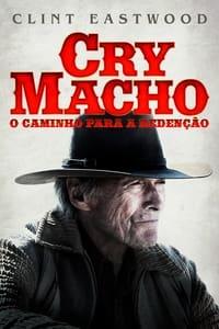 Cry Macho: O Caminho para Redenção